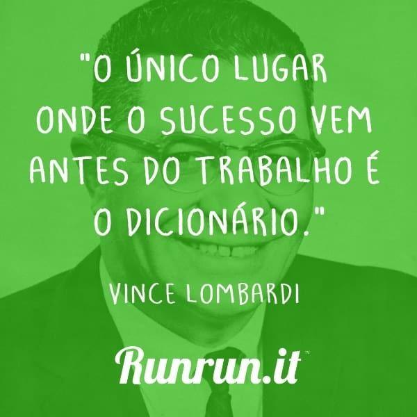 Frases De Trabalho Vince Lombardi Runrunit Blog