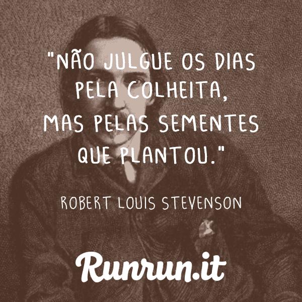 Frases De Inspiração Robert Louis Stevenson Runrunit Blog