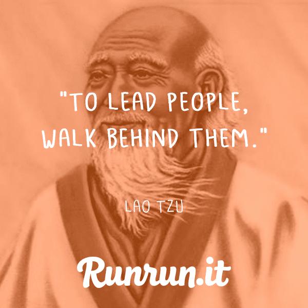 Leadership Quotes - Lao Tzu