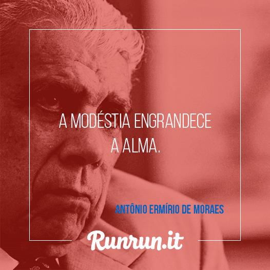 Frases De Inspiração Antônio Ermínio De Moraes
